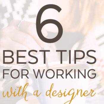 6 Best Tips For Working with a Designer